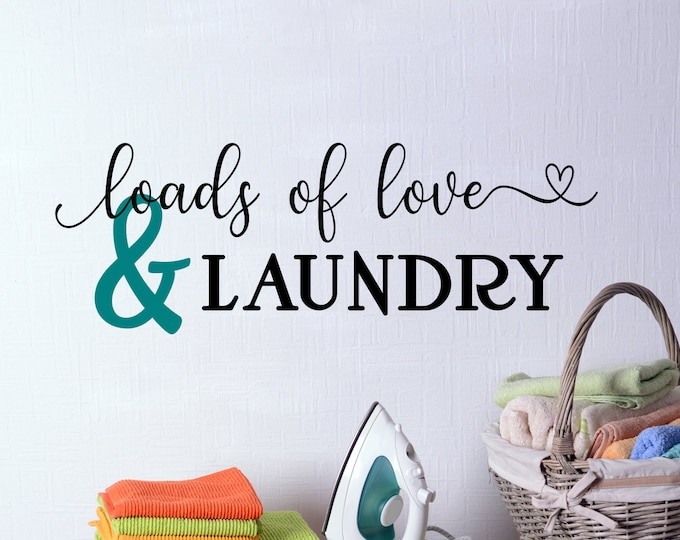 Loads of love and laundry wall decal, laundry room decal, laundry wall art, laundry decal, laundry room decor, laundry room sign