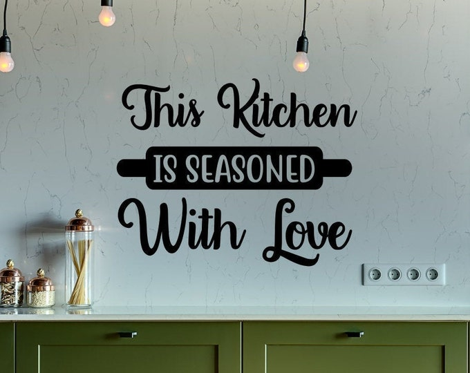 This kitchen is seasoned with love, kitchen wall decal, kitchen wall decor, kitchen decor