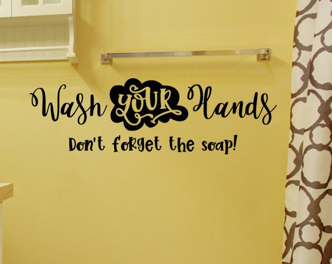 wash your hands decal, mirror decal, bathroom decal, wash your hands sign, wall decal, vinyl decal, bathroom wall decal