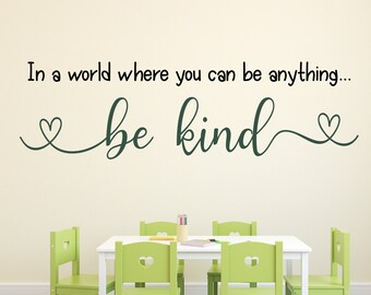 In a world, teacher decal, classroom decor, vinyl wall decal, classroom wall decal, growth mindset, teacher door, be kind, you be anything