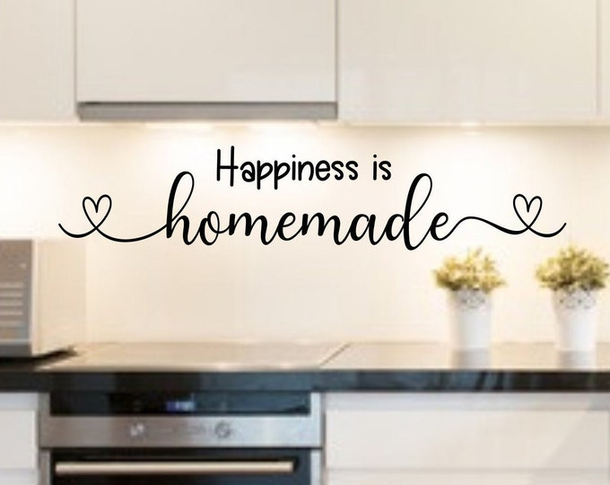Happiness is homemade kitchen decal, kitchen quotes, kitchen wall decal, farmhouse kitchen