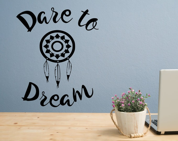 Dare to dream wall decal, dreamcatcher , dream catcher, gift for her, boho wall art