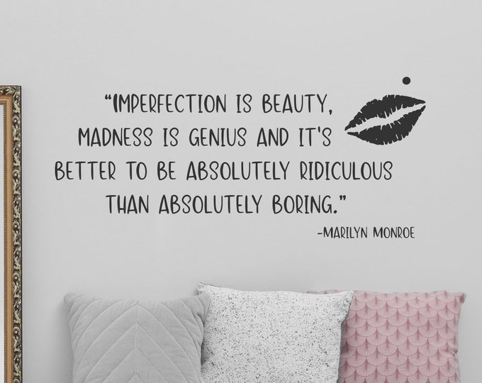 Marilyn monroe quote, closet wall decor, dressing room decor, imperfection is beauty, madness is genius, women's empowerment, wall decal