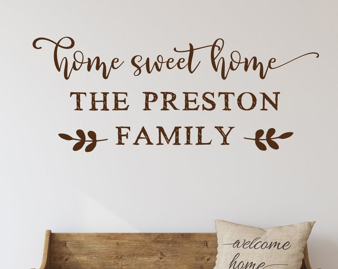 Home sweet home last name decal - wall decal - farmhouse decor - farmhouse wall decor - last name sign - home sweet home sign - wall decor
