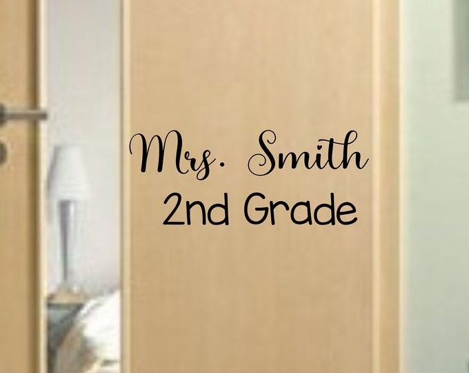 Teacher name and grade door decal for classroom door, teacher name sign