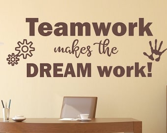 Teamwork decal, Office wall decal, Teamwork makes the dream work, workspace art, Teamwork wall decal