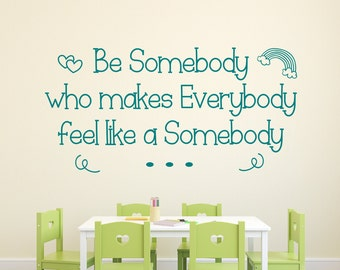 Be kind Inspirational quotes, Brad Montague, motivational quotes / Be somebody who makes everybody feel like a somebody