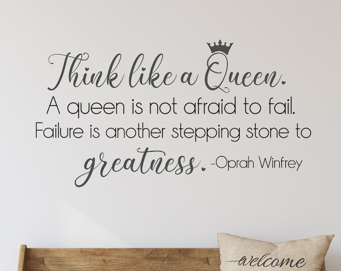 Think like a queen, oprah quote, womens empowerment, womens office decor, be a queen, queen wall decal, office wall decor, success quotes