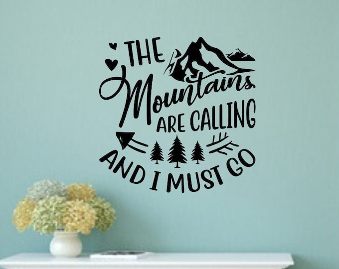 The mountains are calling, vinyl decal, rv decal, wall decal, mountain wall art, mountain wall decor, car decal, wanderlust
