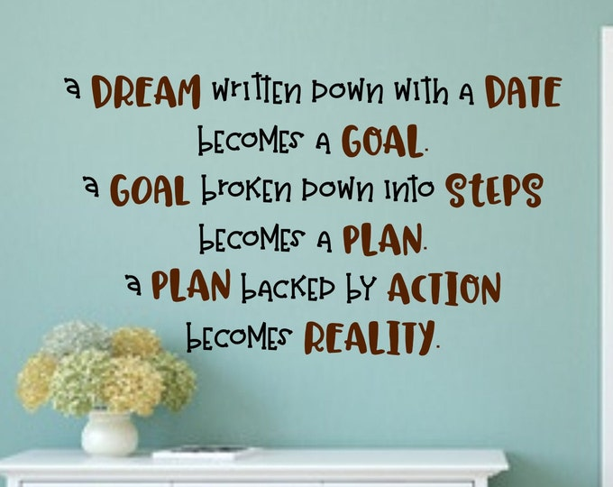 A Dream Written Down With A Date Becomes A Goal wall decal, Office decal, Work Motivation, Gift For Boss, Hustle decal, classroom decal