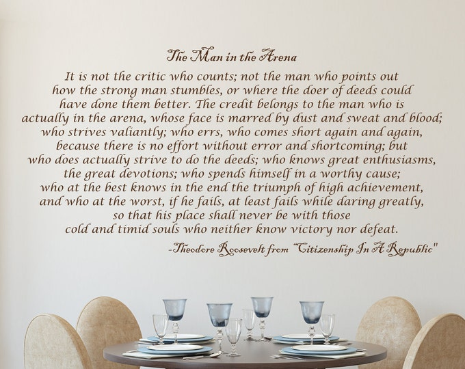 Man in the arena, large wall decal, Theodore Roosevelt quote, inspirational quote, office wall decal, success wall art,