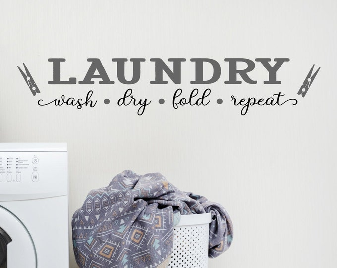 Laundry room decor wall decal/ laundry room sign, laundry sign, laundry room art, vinyl decal, laundry wall decor, wash dry fold repeat