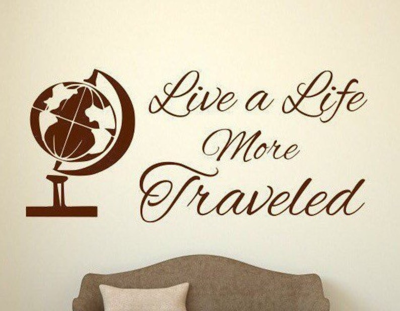 Travel wall decal //Live a life more traveled decal image 0