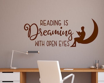 Reading wall decal, Reading is dreaming decal,  library wall decal, classroom decal- Reading is dreaming with eyes open