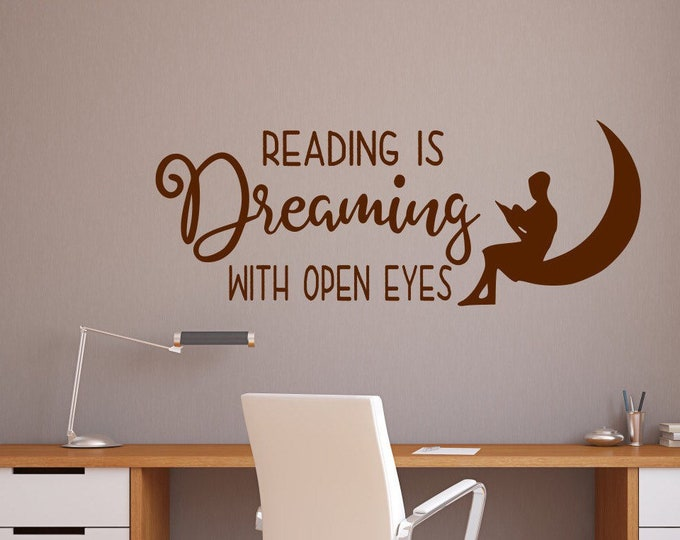 Reading wall art vinyl decal for classroom or library // Reading is dreaming with eyes open