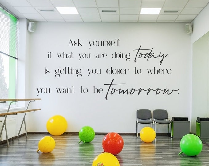 Ask yourself Inspirational Gym wall decal , motivational wall quote, home gym decor, gym wall art,