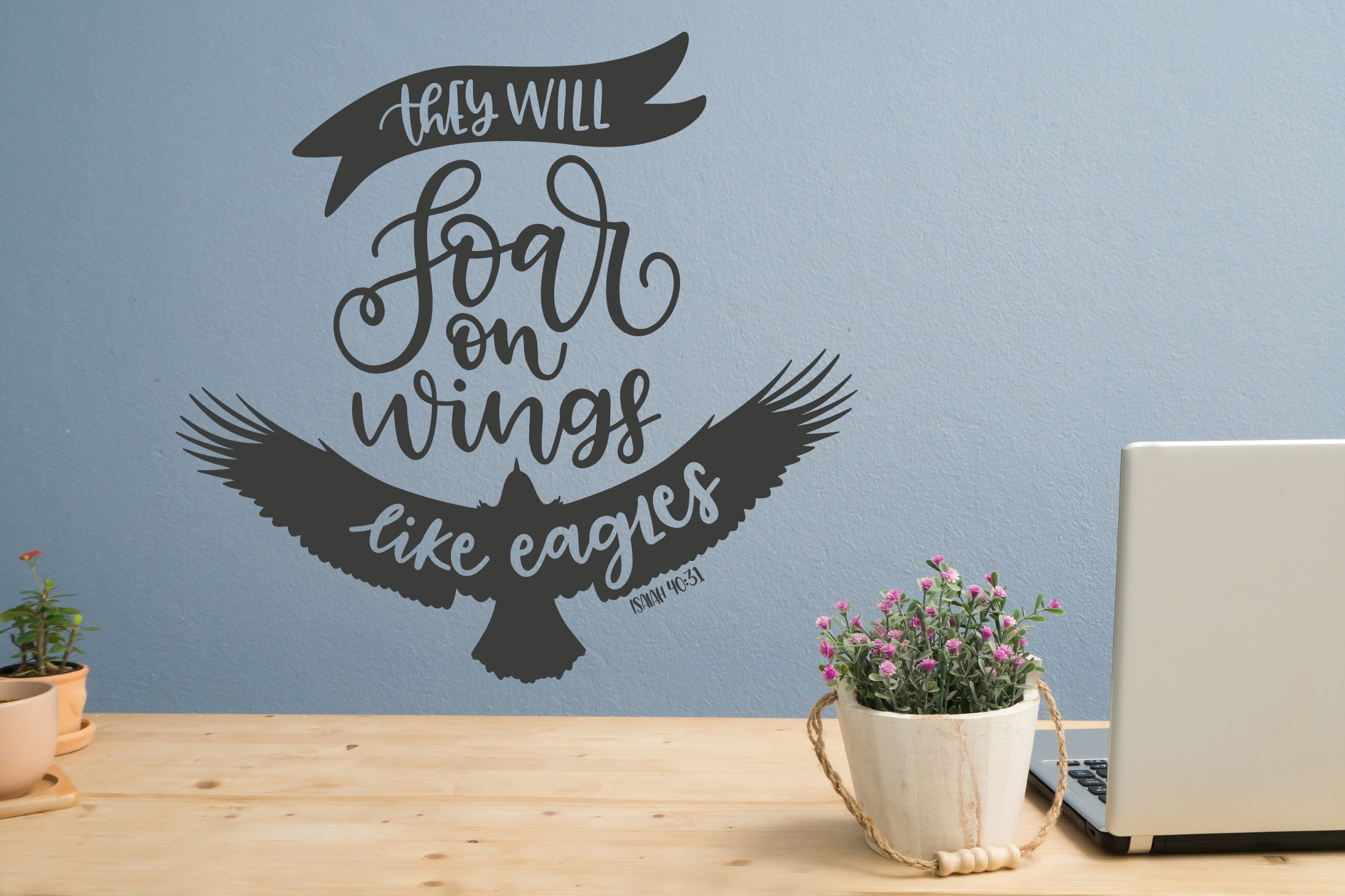 Christian wall art, They will soar on wings like eagles, Isaiah