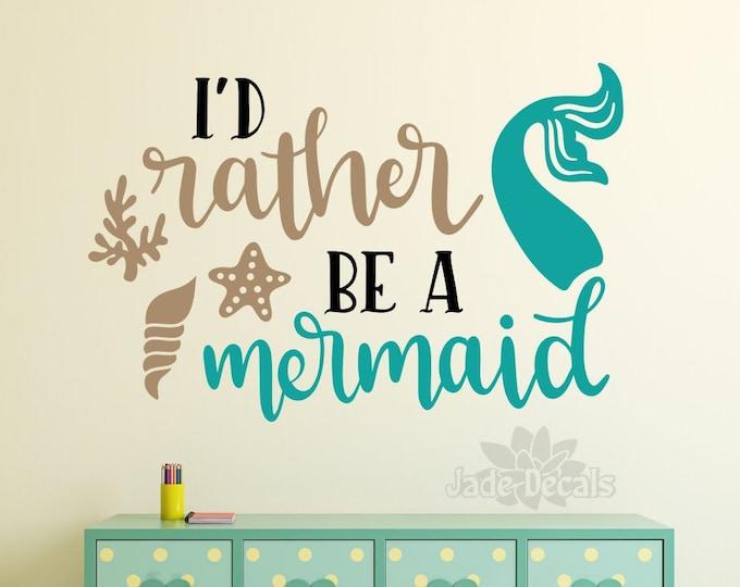 Mermaid wall decal, girls room decor, mermaid decor, mermaid decal // I'd rather be a mermaid
