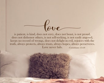 Love is patient, love is kind, Corinthians 13 4-8 // bible verse wall art vinyl decal, scripture decor,  above bed wall art decal