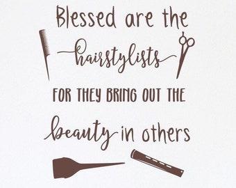 Hair salon decal, Hair stylist decal, Beauty salon decal, salon wall decal, Hairstylist gift - Blessed are the hairstylists
