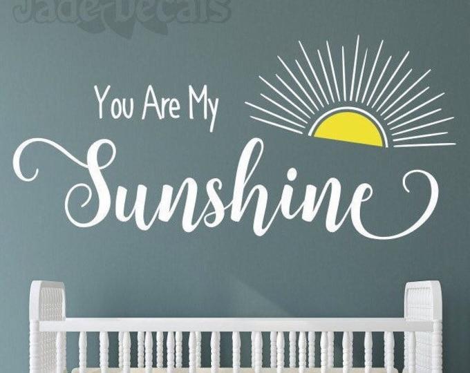 You are my sunshine decal, sunshine wall decal, yellow sun decal, sunshine nursery art, my only sunshine