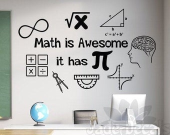 math wall decal, math is awesome, it has pi- classroom wall decal // math teacher gift, mathematics decal