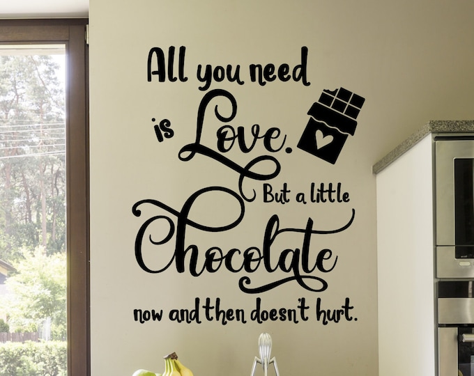 Kitchen baking wall art decor vinyl decal, All you need is love and chocolate,  bakery wall decor, chocolate lover gift, gift for baker,