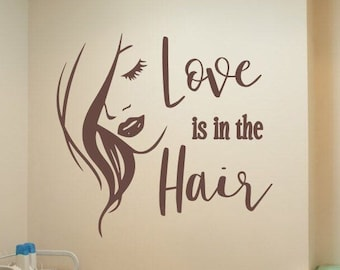 Hair salon wall decal, love is in the hair, salon decal, hairstylist decal, hairdresser decal, love hair stylist decal,