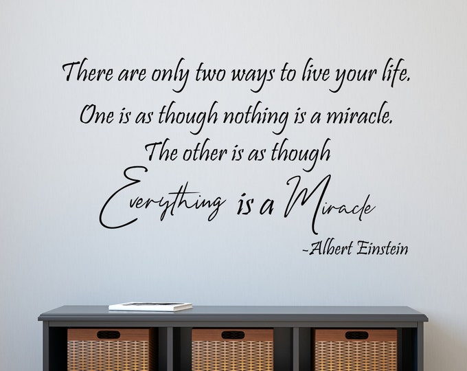 Inspirational quotes, Albert Einstein quote, Everything is a miracle, inspirational decor, famous quotes, wall decor