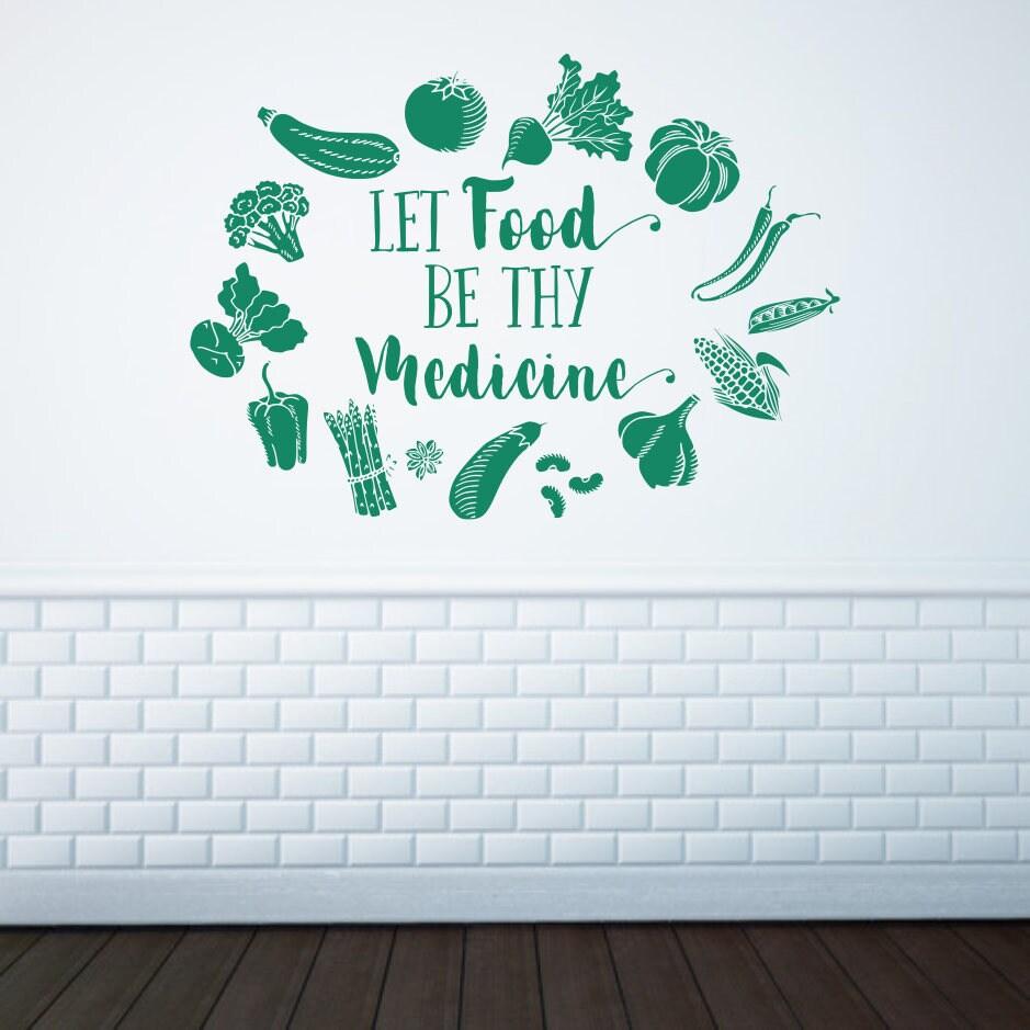 Let food be thy medicine vinyl wall decal// kitchen vegetable art