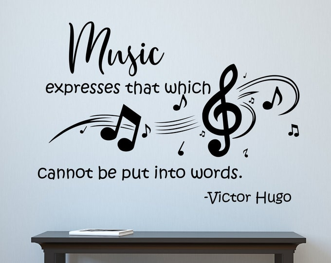 Music quote vinyl lettering wall decal, music teacher gift, Victor Hugo quote, music wall decor, music wall art, music quotes