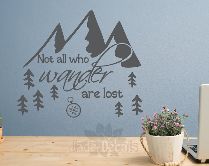 Wanderlust decal, Not all who wander are lost, mountain decal, Adventure Quote, Wall Words, Travel Decor, compass decal, travel quote