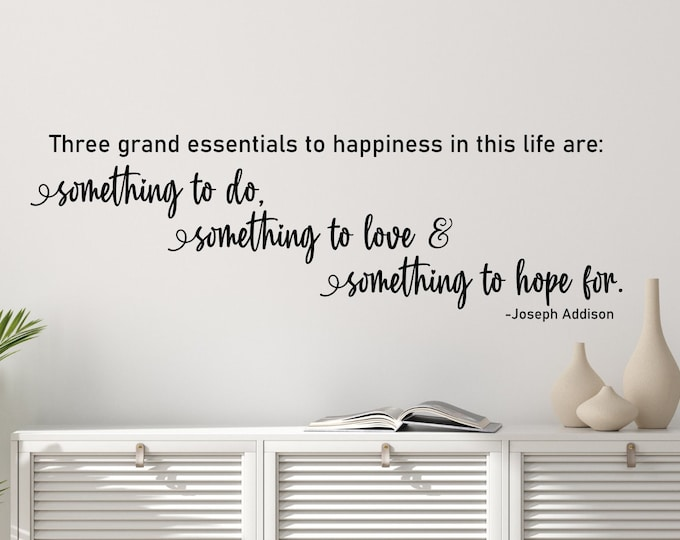 Keys to happiness wall art quote vinyl decal, Meaning of life - something to do, something to love and something to hope for