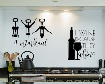 Wine wall decals, wine lover gift, they whine I wine, wine workout, wine kitchen decal