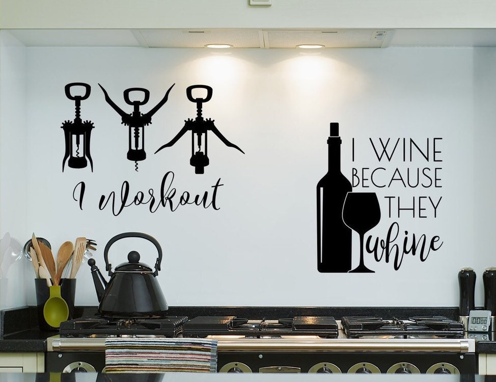 Wine Wall Decal Wine Wall Art Wine Lover Gift They Whine I Wine Wine