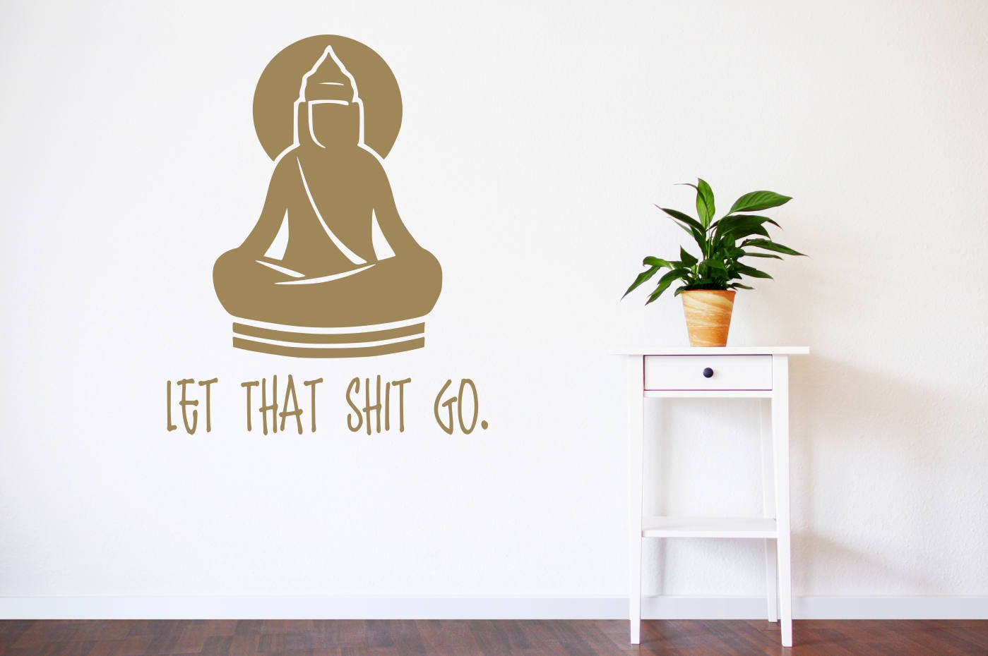 Buddha Wall Decal, Let That Shit Go, Let That Stuff Go, Meditation Decal, Buddha  Wall Art, Buddha Art, Buddah Decal, Buddah Wall Art