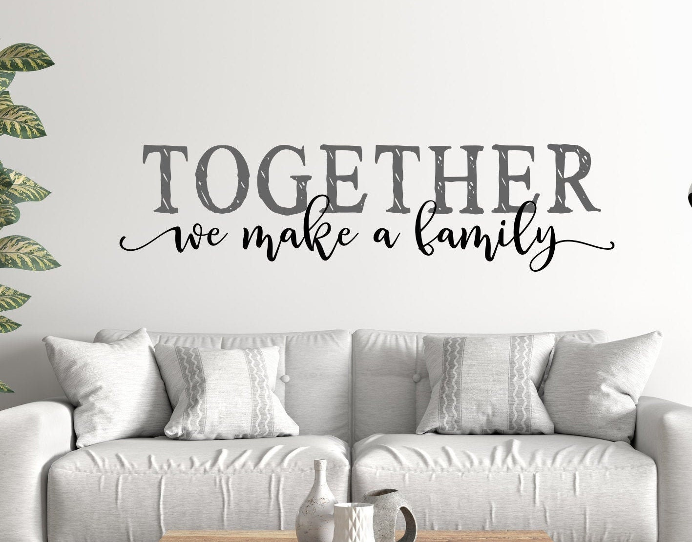 Family Sign Wall Decal Together We Make A Family Family Wall Decor Family Quote Blended Family Sign Family Gift