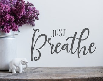 Just breathe decal, inhale exhale, yoga studio wall art, breathe sticker, breathe wall decal,