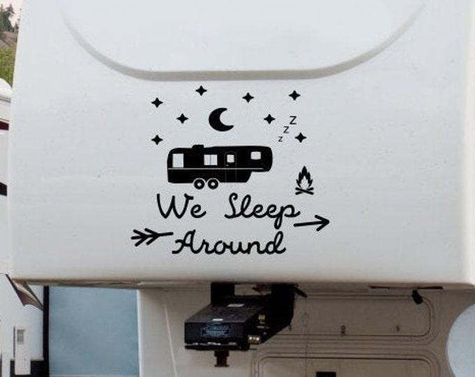 Funny RV decal, we sleep around, custom rv decal, camper decal, rv vinyl decal