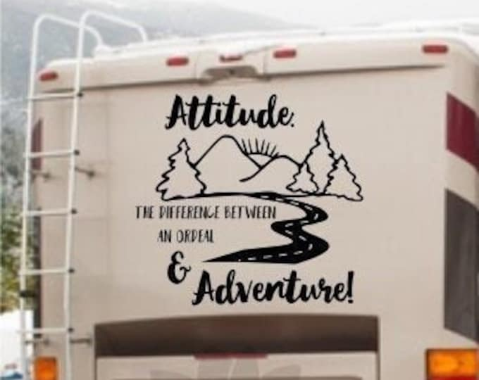 RV Adventure Decal, rv camper decal //Attitude: the difference between an ordeal and adventure!