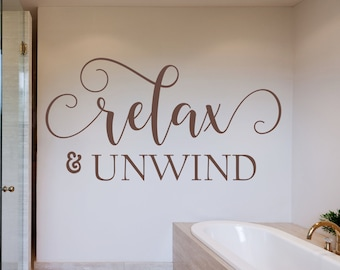 Relax and unwind wall decal, relax decal, unwind decal, guest bedroom, bathroom wall art