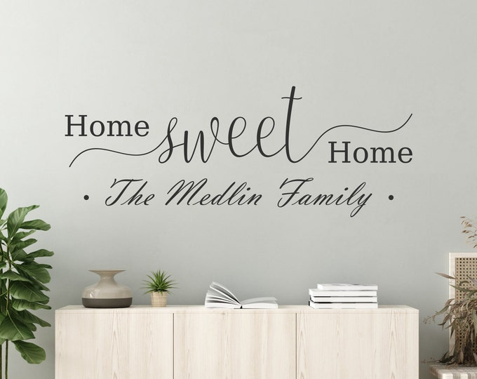 Home sweet home last name decal, wall decal,