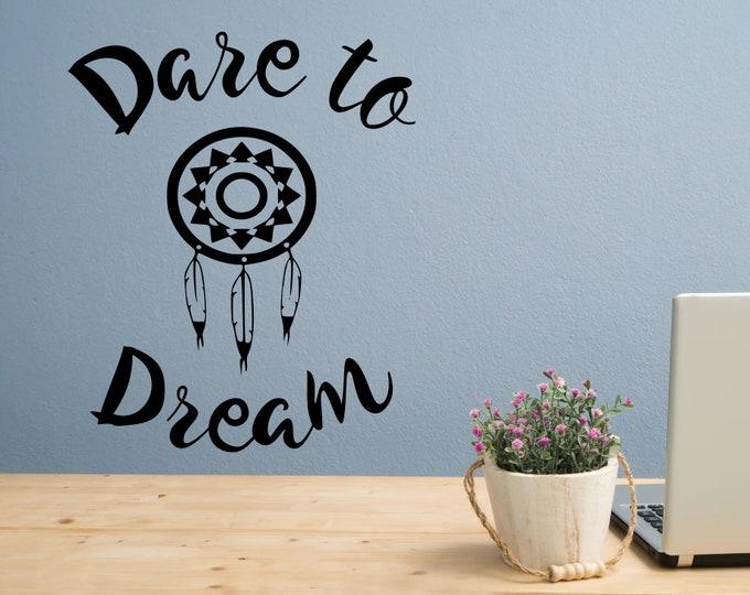Dare to dream wall art vinyl decal - dreamcatcher , dream catcher, gift for her, boho wall art