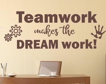 Teamwork decal, Office wall decal, Teamwork makes the dream work, workspace art, Teamwork wall decal