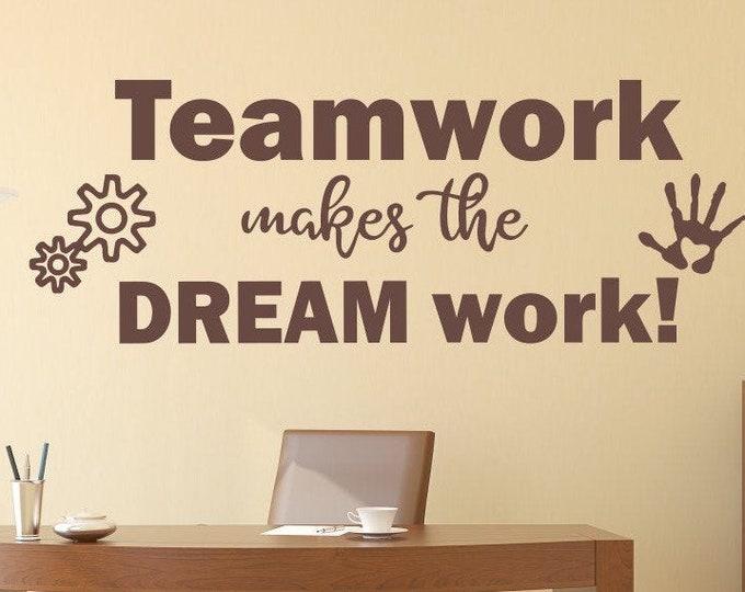 Teamwork wall art vinyl decal office decor //Teamwork makes the dream work, workspace art, Teamwork wall decal