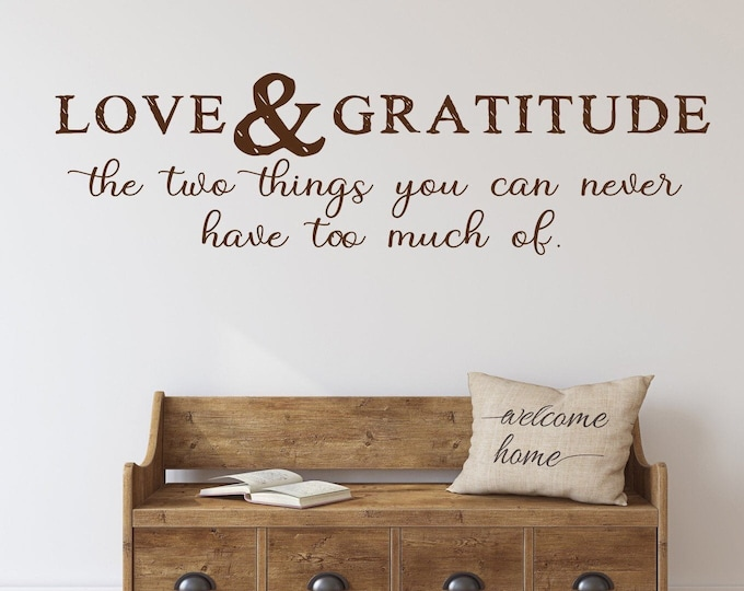 Love and gratitude wall decal, farmhouse decor, love, gratitude, be grateful decal, grateful thankful blessed