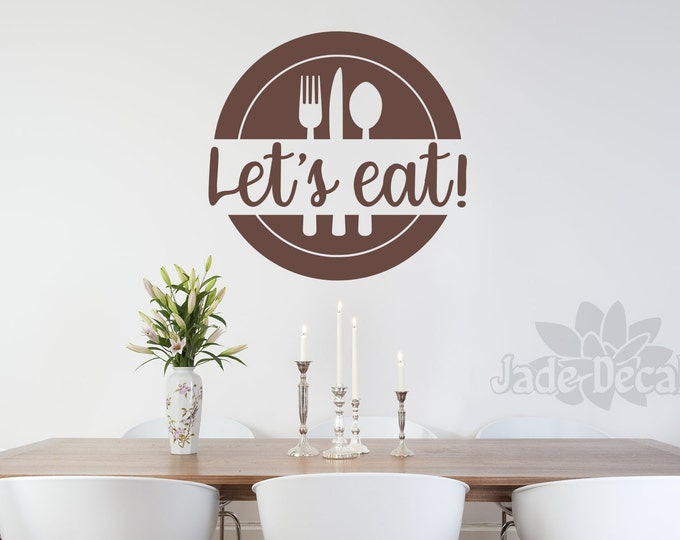 Let's Eat kitchen or dining room Wall Decal, Let's Eat Decal, Farmhouse Kitchen wall Decor, Kitchen Wall Art, Let's Eat Wall Sign,