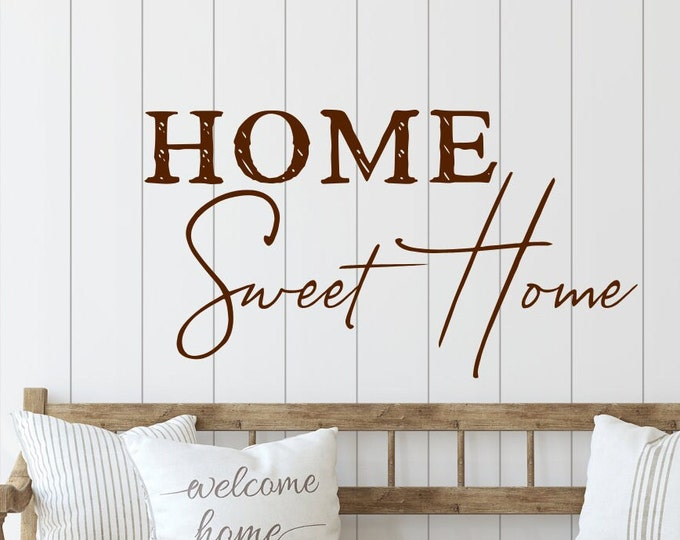 Home sweet home vinyl wall decal for living room, entryway, farmhouse,