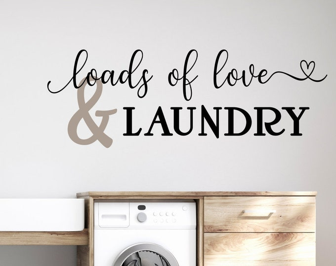 Laundry room wall art vinyl decal // Loads of love and laundry, laundry wall decor,