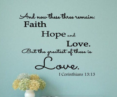 Faith Hope Love Scripture Bible Verse Decal These Three